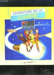 Aventure De La Lumiere - Couverture - Format classique