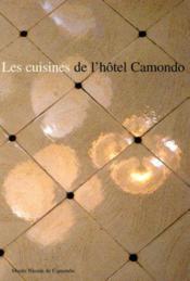 Les cuisines de l'hotel camondo - Couverture - Format classique