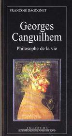 Georges Canguilhem, Philosophe De La Vie - Intérieur - Format classique