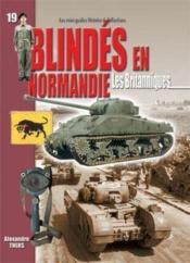 N.19 blindes en normandie : les britanniques - Couverture - Format classique