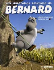 Les incroyables aventures de bernard - Intérieur - Format classique