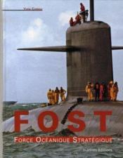 Fost ; force océanique stratégique - Couverture - Format classique