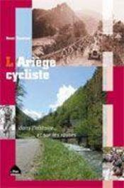 L'ariège cycliste dans l'histoire...et sur les routes - Intérieur - Format classique
