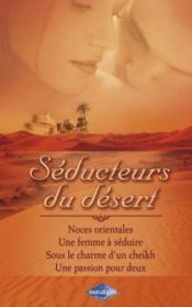 telecharger Seducteurs du desert : noces orientales – une femme a seduire – sous le charme d'un Cheikh – une passion pour deux livre PDF en ligne gratuit