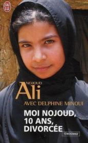 telecharger Moi Nojoud, 10 ans, divorcee livre PDF/ePUB en ligne gratuit