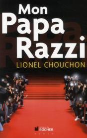 Mon papa Razzi - Couverture - Format classique