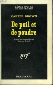 De Poil Et De Poudre. Collection : Serie Noire N° 905 - Couverture - Format classique
