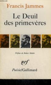 Le Deuil Des Primeveres. 1898 - 1900. Collection : Poesie. - Couverture - Format classique