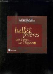 Prions En Eglise Hors Serie. Les Plus Belles Prieres Des Peres De L Eglise. - Couverture - Format classique