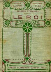 Le Roi. Collection : Edition Illustree. - Couverture - Format classique