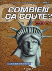 Combien Ca Coute ? 2001 - Le Prix De Tout - Couverture - Format classique