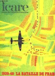 Icare N°59 - 1939-40 / La Bataille De France - Volume Iv: La Reconnaissance Et Les Groupes Aeriens D'Observation - Couverture - Format classique