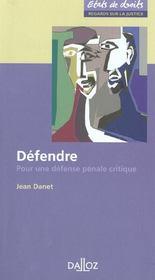 Defendre ; Pour Une Defense Penale Critique - Intérieur - Format classique