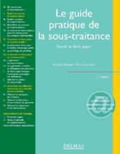 Le guide pratique de la sous-traitance ; savoir se faire payer - Couverture - Format classique