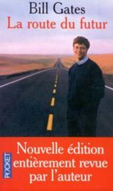 La Route Du Futur - Couverture - Format classique