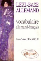 Lexi-Base Allemand Vocabulaire Allemand-Francais - Couverture - Format classique