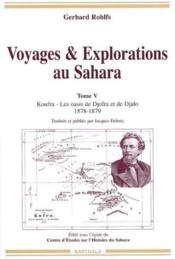 Voyages Et Explorations Au Sahara. Tome 5 (1878-1879) - Couverture - Format classique