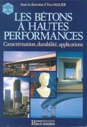 Les Betons A Hautes Performances - Couverture - Format classique