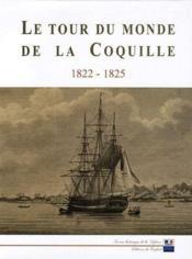 Le tour du monde de la coquille ; 1822-1825 - Couverture - Format classique