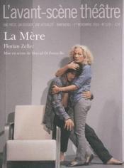 Revue L'Avant-Scene Theatre N.1291 ; La Mère - Couverture - Format classique
