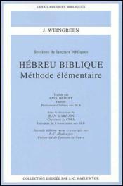 Hébreu biblique ; méthode élémentaire (2e édition) - Couverture - Format classique