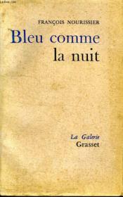 Bleu Comme La Nuit. - Couverture - Format classique