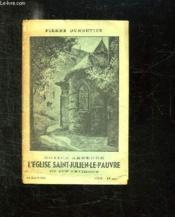 NOTICE ABREGEE. L EGLISE SAINT JULIEN LE PAUVRE ET SES ENVIRONS. 9em EDITION. - Couverture - Format classique