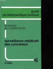Guide De Therapeutique Pratique - Surveillance Medicale Des Cancereux - Couverture - Format classique
