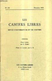 LES CAHIERS LIBRES REVUE D'INFORMATION ET DE CULTURE N°151 DECEMBRE 1978 - feux croisés - notes de lecture. - Couverture - Format classique