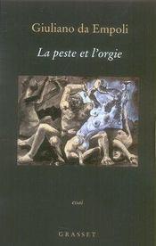 La peste et l'orgie - Intérieur - Format classique
