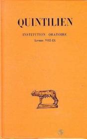 Institution oratoire t.5 ; livres VIII et IX - Couverture - Format classique