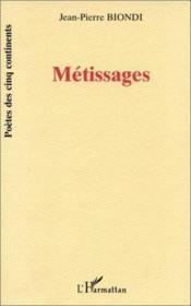Metissages - Couverture - Format classique