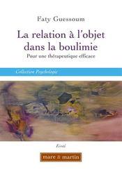 La relation à l'objet dans la boulimie - Intérieur - Format classique