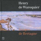 Henry De Waroquier ; Images De Bretagne ; Edition 2002 - Intérieur - Format classique