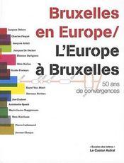 Bruxelles en Europe / l'Europe à Bruxell - Intérieur - Format classique