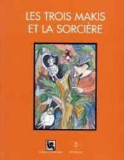Les Trois Makis Et La Sorciere - Couverture - Format classique