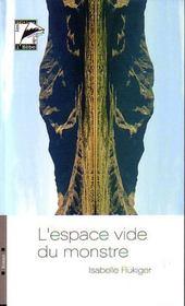 L'espace vide du monstre - Intérieur - Format classique