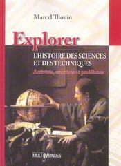 Explorer l¿histoire des sciences et des techniques ; activités, exercices et problèmes - Intérieur - Format classique