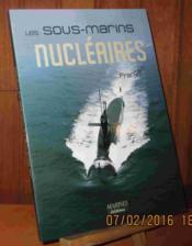 Les sous-marins nucléaires français - Couverture - Format classique
