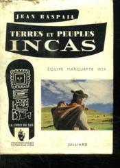 Terres Et Peuples Inca. Equipe Marquette 1954. - Couverture - Format classique