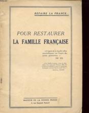 Refaire La France Pour Restaurer La Famille Francaise - Couverture - Format classique