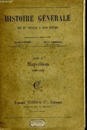 Histoire Générale du IVème siècle à nos jours. TOME IX : Napoléon 1800 - 1815 - Couverture - Format classique