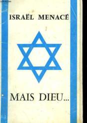 Israël Menace, Mais Dieu... - Couverture - Format classique