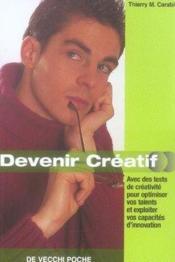 Secrets Pour Devenir Creatif Poche - Couverture - Format classique