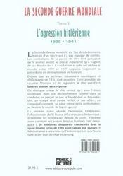 La Seconde Guerre Mondiale T.1 ; L'Agression Hitlerienne 1938-1941 - 4ème de couverture - Format classique