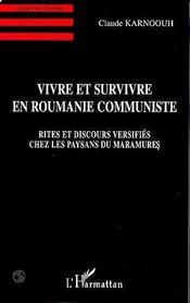 Vivre Et Survivre En Roumanie Communiste - Intérieur - Format classique