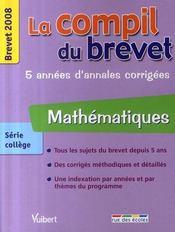 Compil Brevet ; Mathématiques ; Brevet 2008 - Intérieur - Format classique