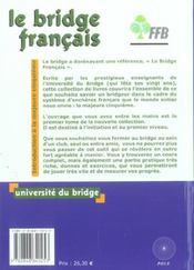 Le bridge français t.1 ; la majeure cinquième, enchères et jeu de la carte ; 1er niveau - 4ème de couverture - Format classique