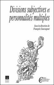 Divisions subjectives et personnalités multiples - Couverture - Format classique