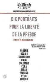 Dix portraits pour la liberte de la presse - Couverture - Format classique